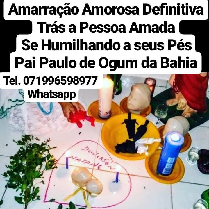 Amarração amorosa infalível feitiço e magia garantia total Whatsapp 071996598977 | free Classified | Free Advertising | free classified ads