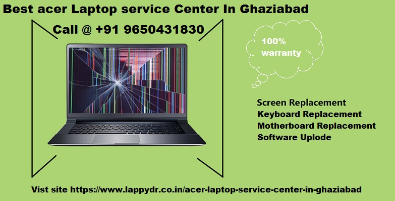 Lappy Dr. A Complete Solution of Acer In Ghaziabad | free Classified | Free Advertising | free classified ads