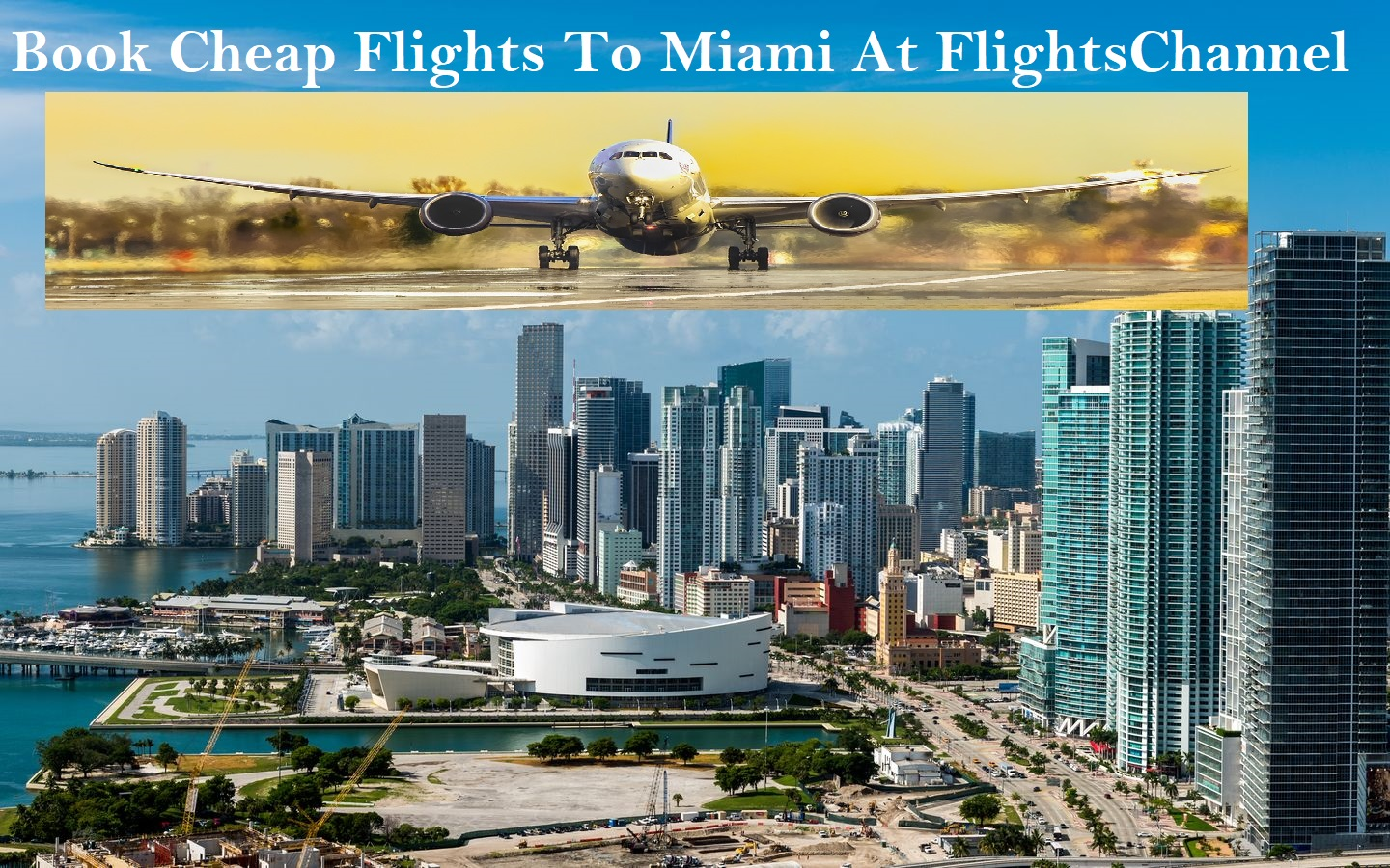 Book Online Cheap Flight Tickets To Miami | free Classified | Free Advertising | free classified ads