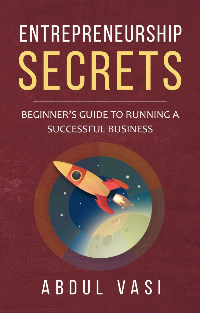 Buy Entrepreneurship Secrets – Beginner's Guide To Running A Successful Business Book Online at Low Prices in India | free Classified | Free Advertising | free classified ads